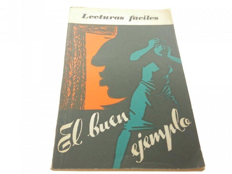 LECTURAS FACILES. EL BUEN EJEMPLAR