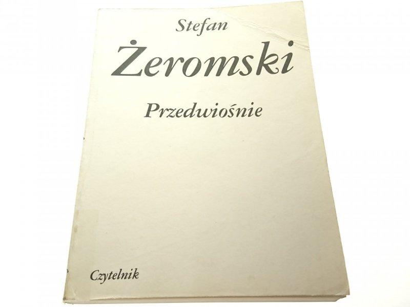 PRZEDWIOŚNIE - Stefan Żeromski 1985