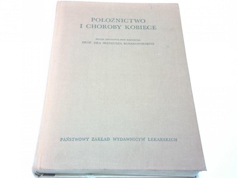 POŁOŻNICTWO I CHOROBY KOBIECE. PODRĘCZNIK 1968
