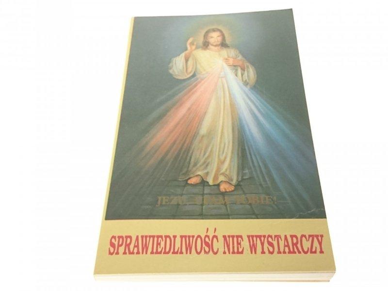 SPRAWIEDLIWOŚĆ NIE WYSTARCZY - Mrozek SJ (1993)