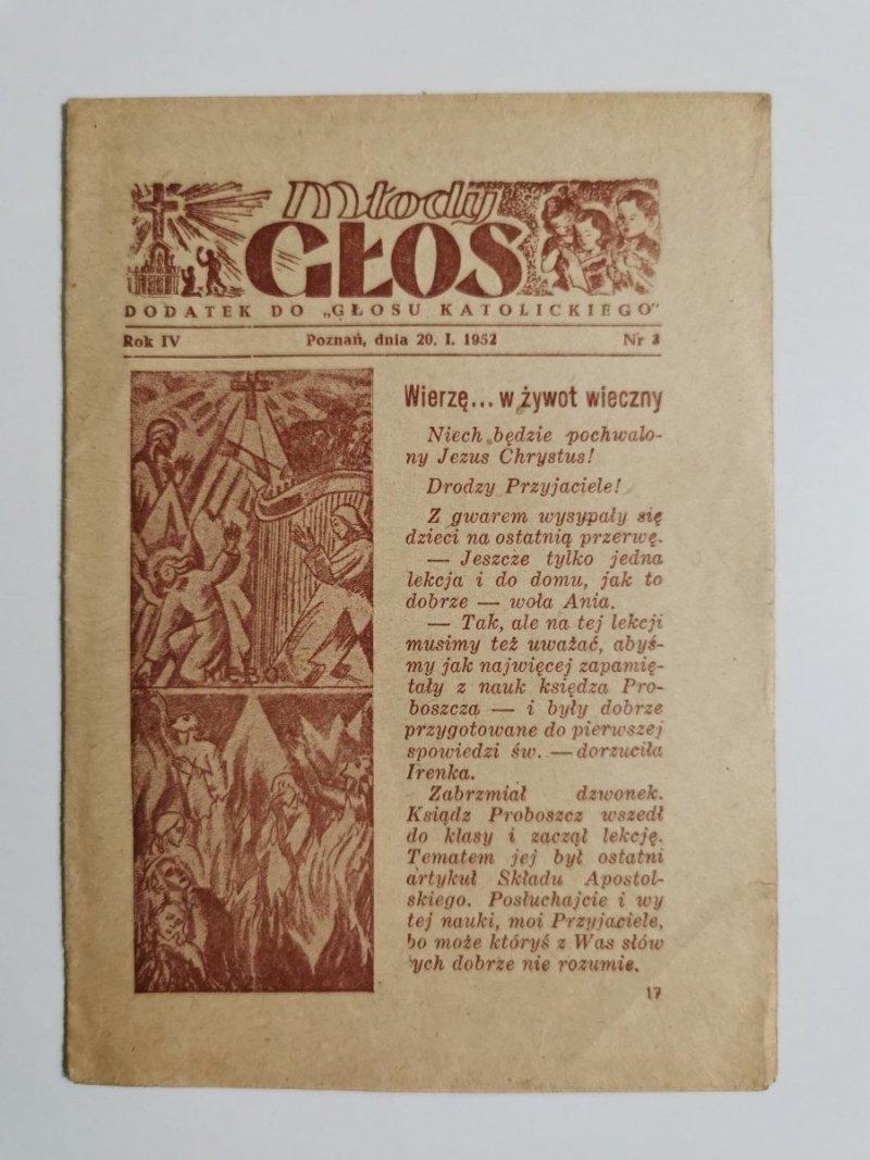MŁODY GŁOS DODATEK DO GŁOSU KATOLICKIEGO ROK IV POZNAŃ, DNIA 20 I 1952 NR 3