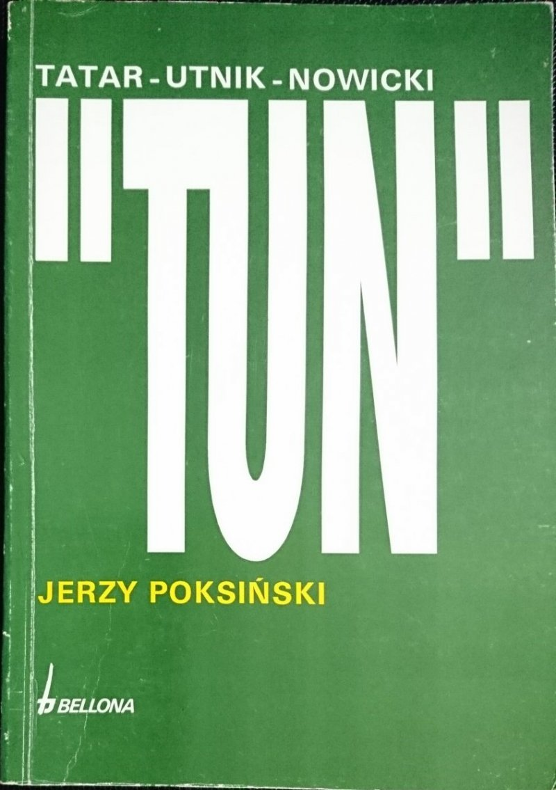 TUN TATAR UTNIK NOWICKI - Jerzy Poksiński 1992