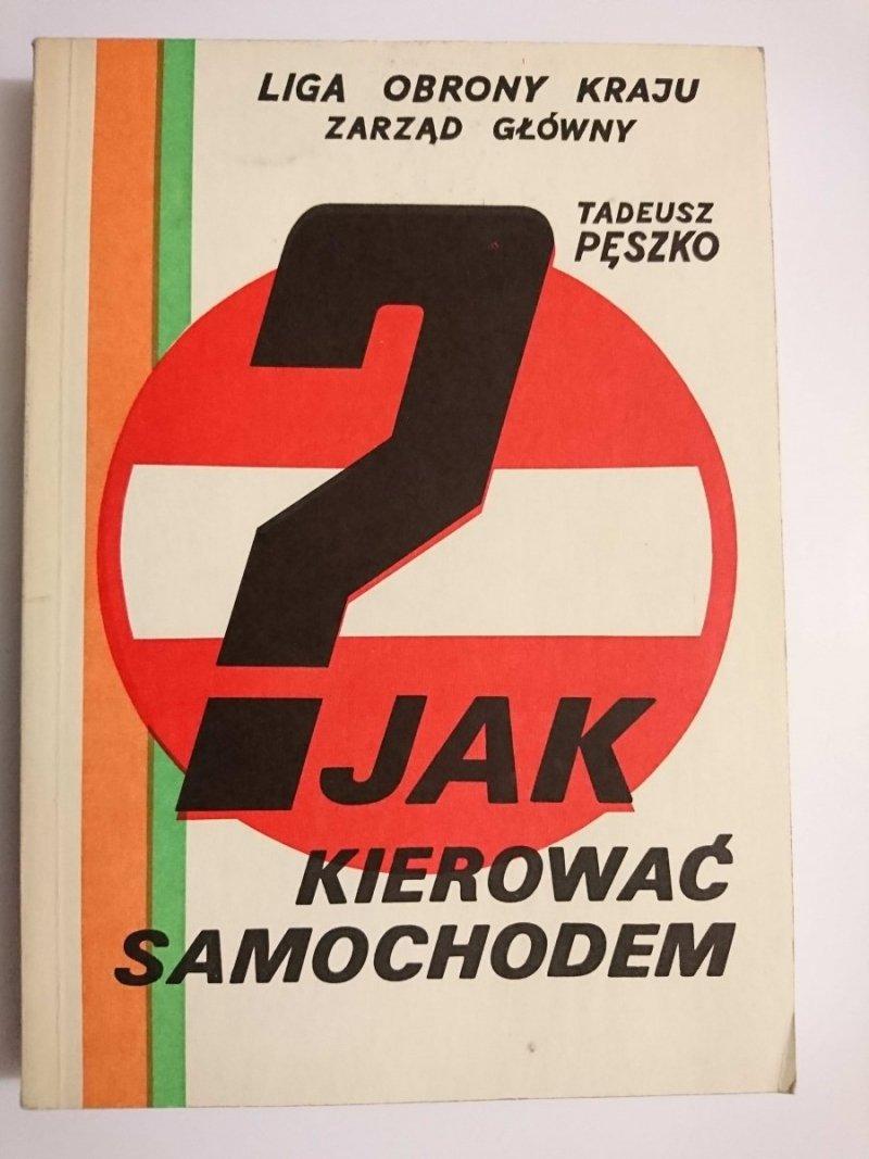 JAK KIEROWAĆ SAMOCHODEM - Tadeusz Pęszko 1991