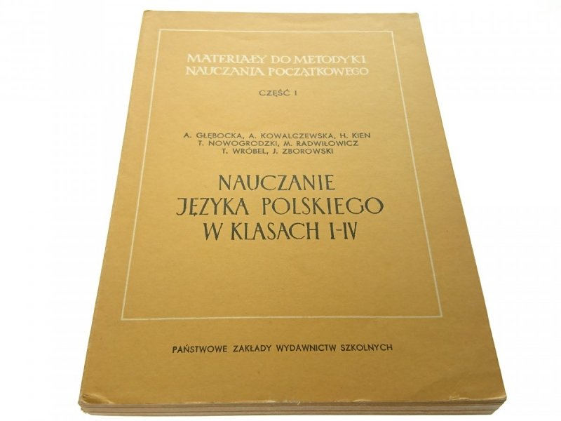 NAUCZANIE JĘZYKA POLSKIEGO W KLASACH I-IV Głębocka