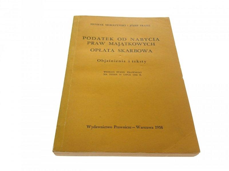 PODATEK OD NABYCIA PRAW MAJĄTKOWYCH. OPŁATA...1958