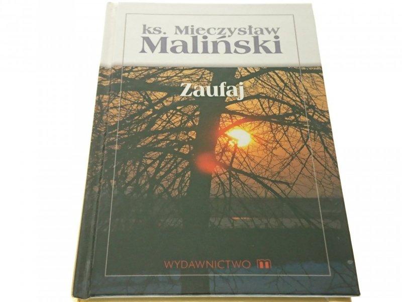 ZAUFAJ - Ks. Mieczysław Maliński