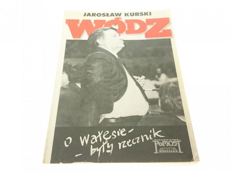 WÓDZ. O WAŁĘSIE BYŁY RZECZNIK - Jarosław Kurski