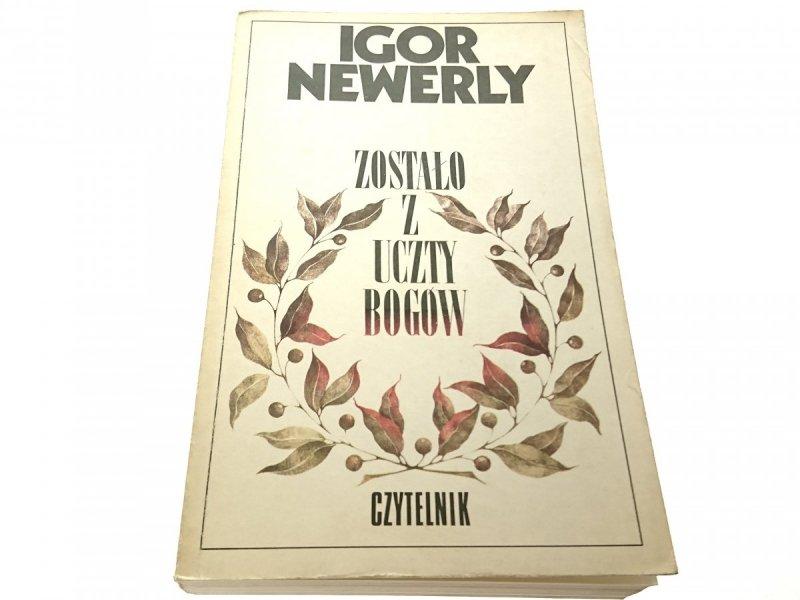 ZOSTAŁO Z UCZTY BOGÓW - Igor Newerly 1989