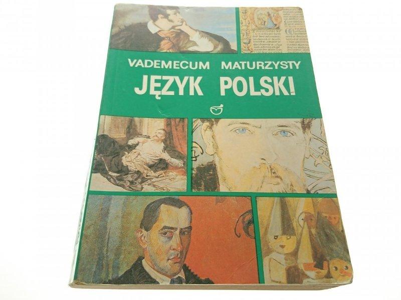VADEMECUM MATURZYSTY. JĘZYK POLSKI 1993