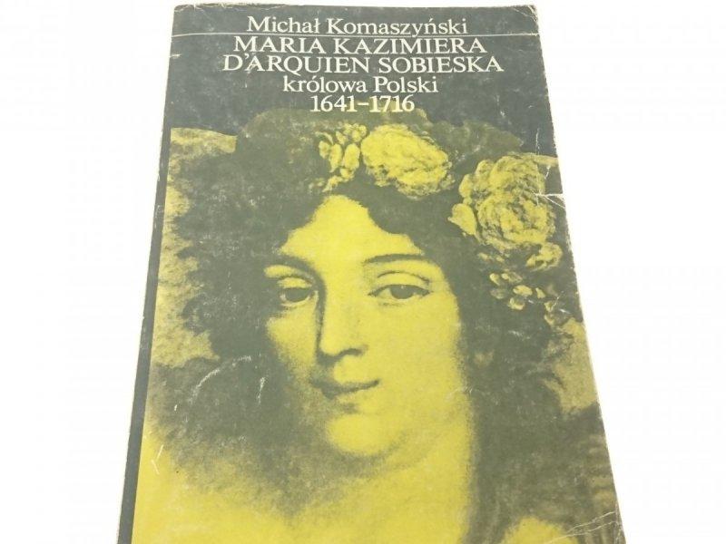MARIA KAZIMIERA D'ARQUIEN SOBIESKA Komaszyński