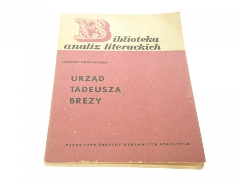 URZĄD TADEUSZA BREZY - Tadeusz Drewnowski 1967