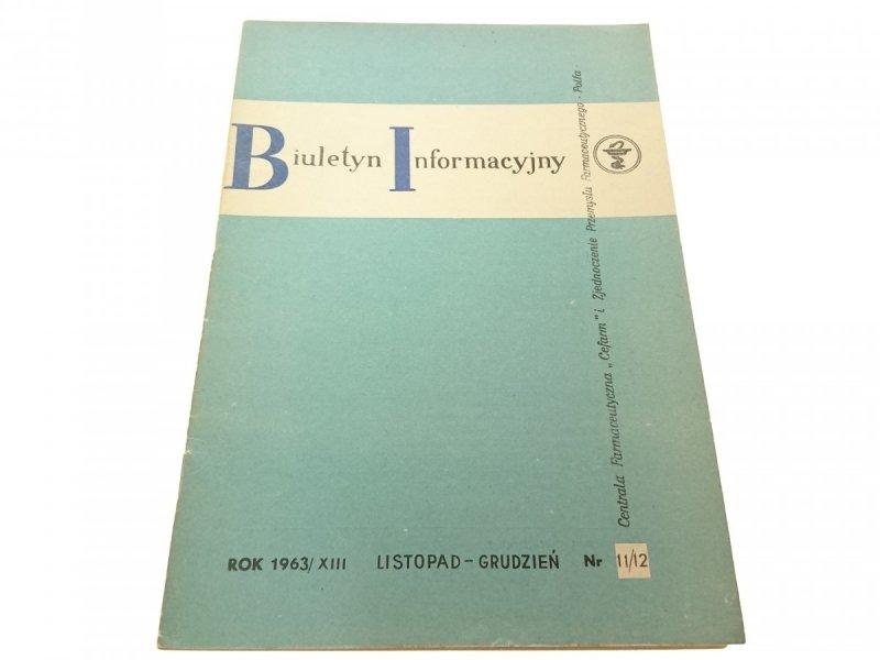BIULETYN INFORMACYJNY ROK 1963/XIII L-G 11/12