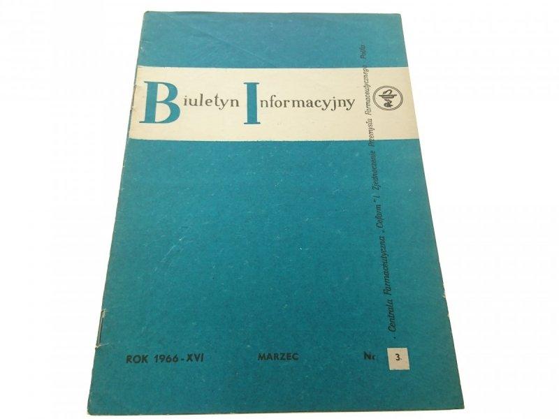 BIULETYN INFORMACYJNY ROK 1966-XVI MARZEC NR 3