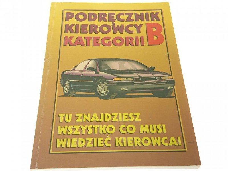 PODRĘCZNIK KIEROWCY KATEGORII B - Zaręba (1998)
