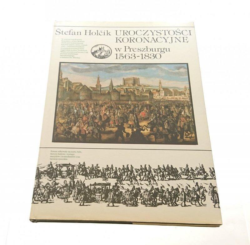 UROCZYSTOŚCI KORONACYJNE W PRESZBURGU 1563-1830