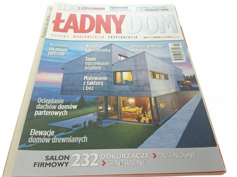 ŁADNY DOM - LISTOPAD 2008