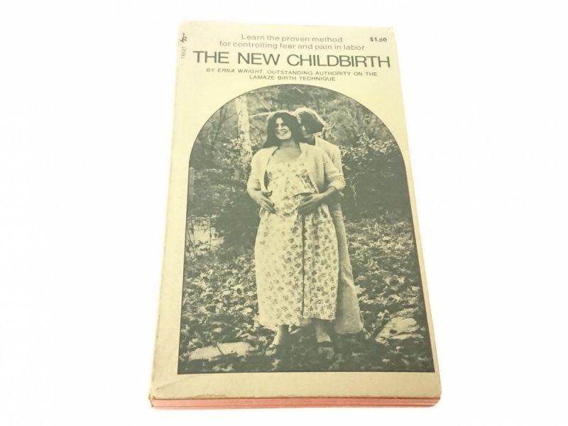 THE NEW CHILDBIRTH - Erna Wright (1971)