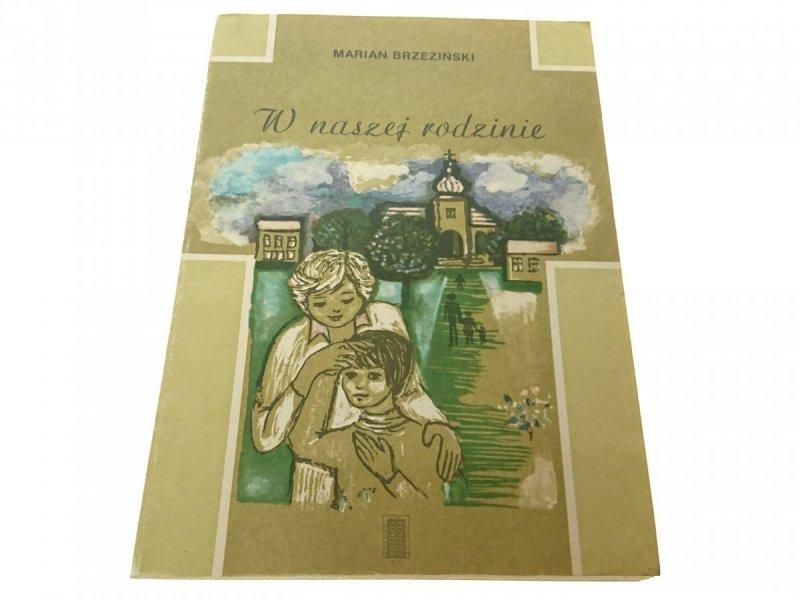 W NASZEJ RODZINIE - Marian Brzeziński 1986
