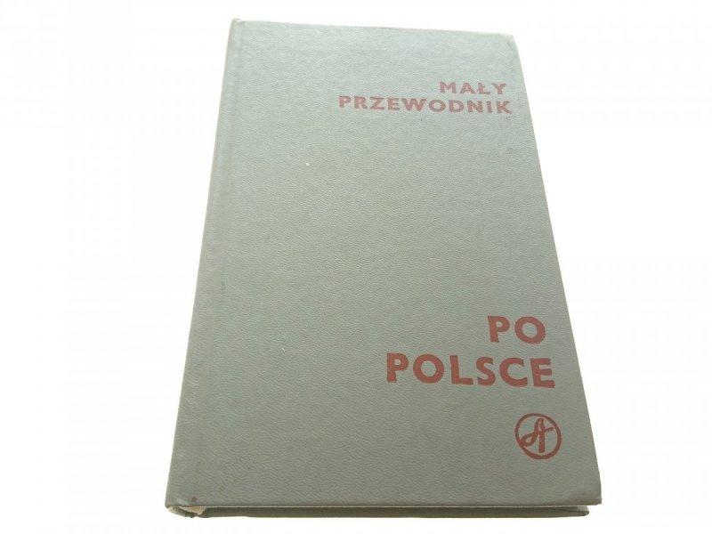 MAŁY PRZEWODNIK. PO POLSCE (1983)