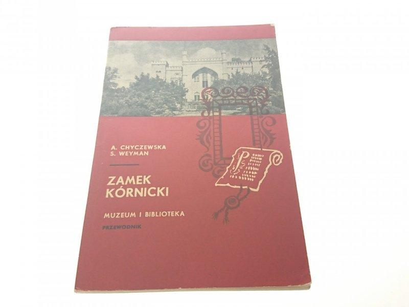 ZAMEK KÓRNICKI - A. Chyczewska
