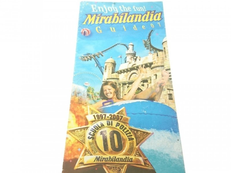 ENJOY THE FUN! MIRABILANDIA GUIDE 07 (2007)