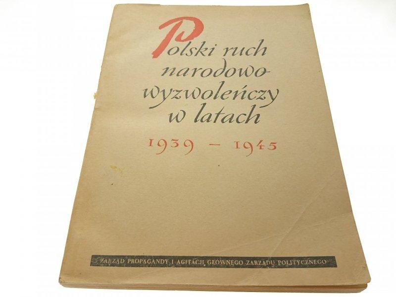 POLSKI RUCH NARODOWO-WYZWOLEŃCZY W LATACH