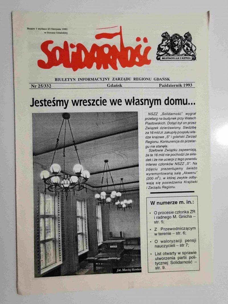 SOLIDARNOŚĆ NR 25/332 GDAŃSK PAŹDZIERNIK 1993