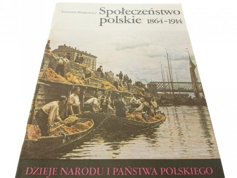 DNiPP: SPOŁECZEŃSTWO POLSKIE 1864-1914