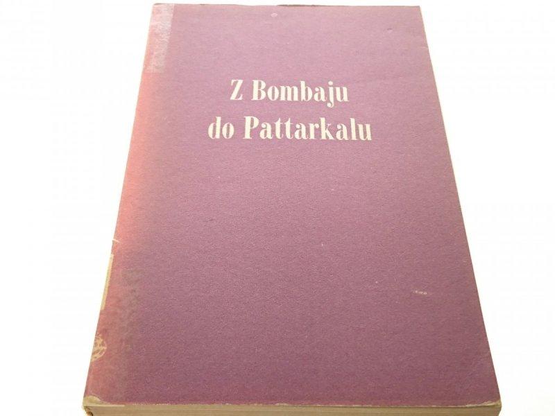 Z BOMBAJU DO PATTARKALU - Pierre Rambach 1962