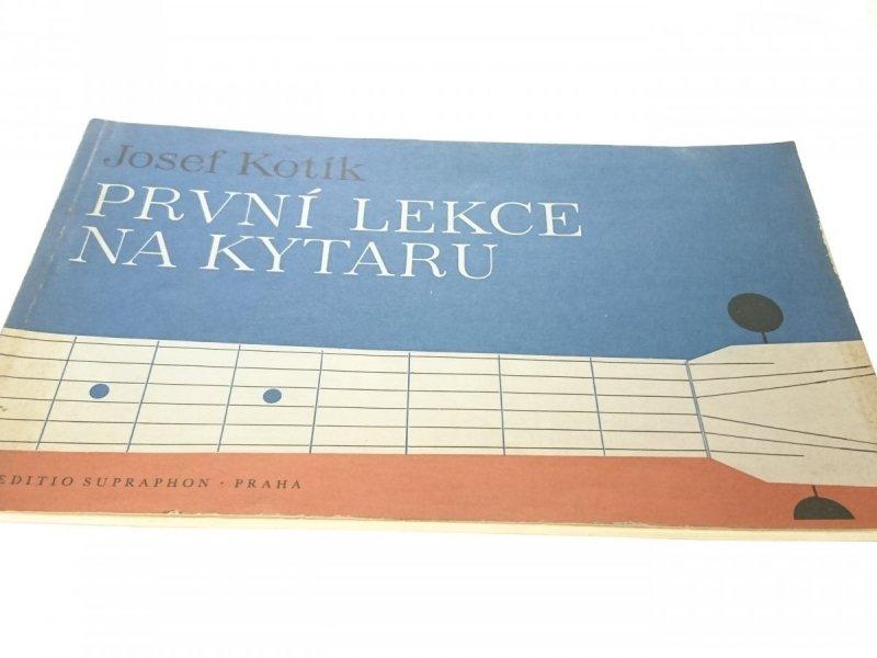 PRVNI LEKCE NA KYTARU - Josef Kotik (1984)