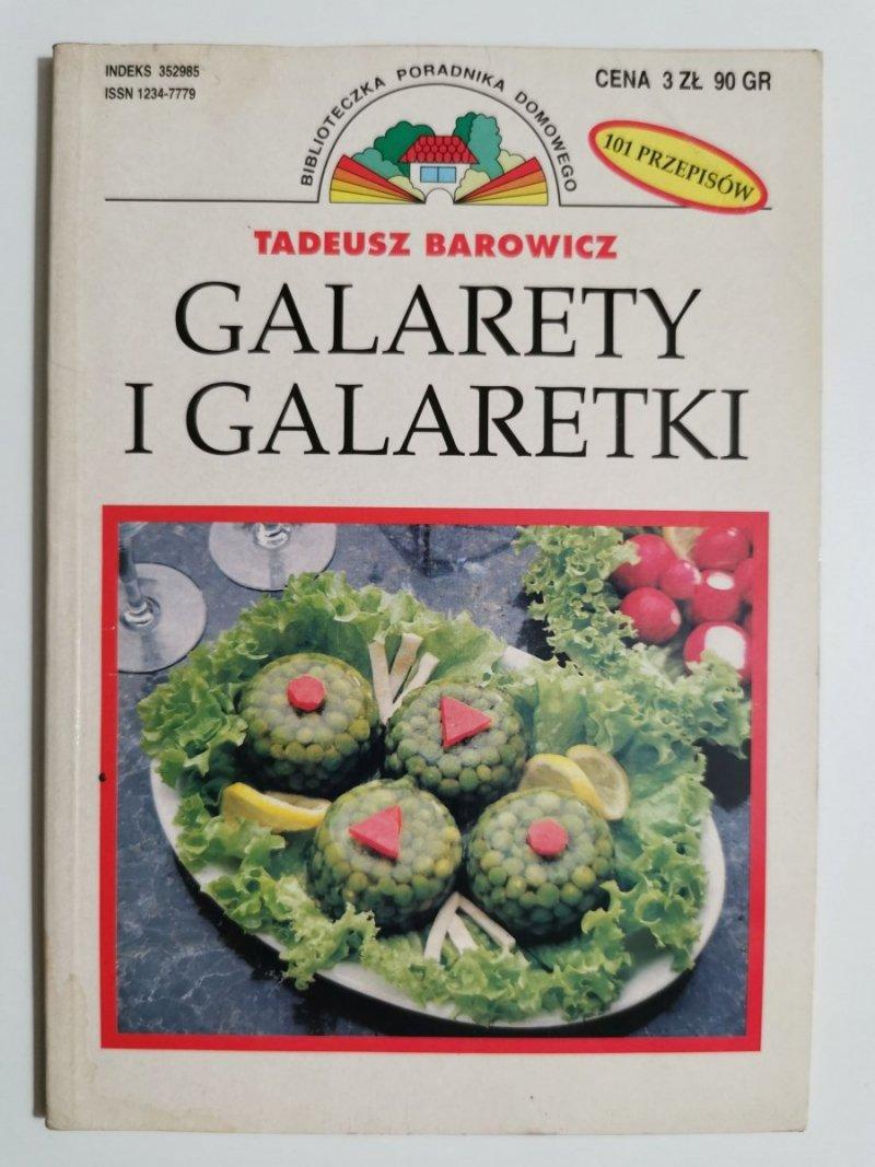 GALARETY I GALARETKI - Tadeusz Barowicz 1997