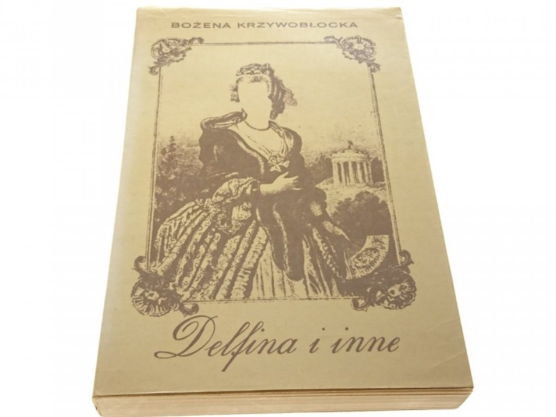 DELFINA I INNE - Bożena Krzywobłocka 1971