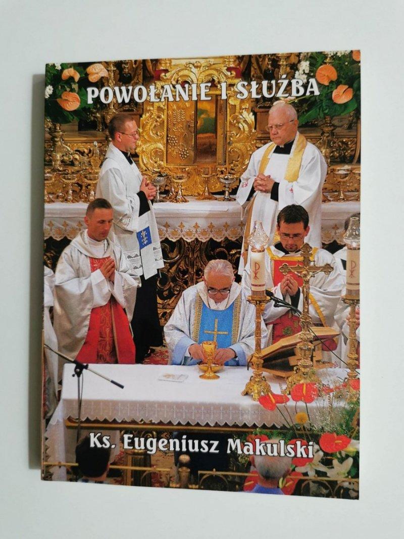 POWOŁANIE I SŁUŻBA - Ks. Eugeniusz Makulski 2006