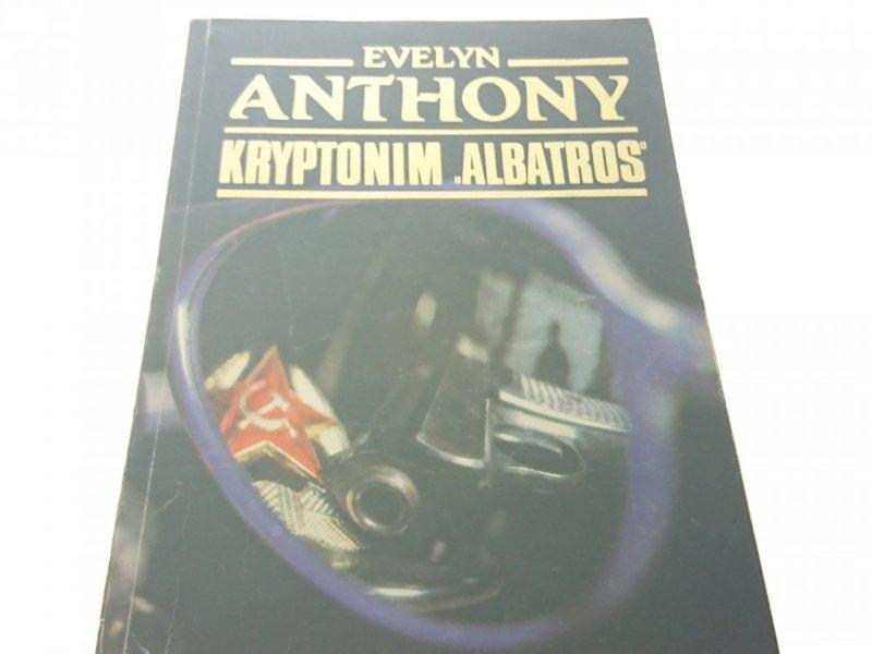 KRYPTONIM 'ALBATROS' - Evelyn Anthony (1991)