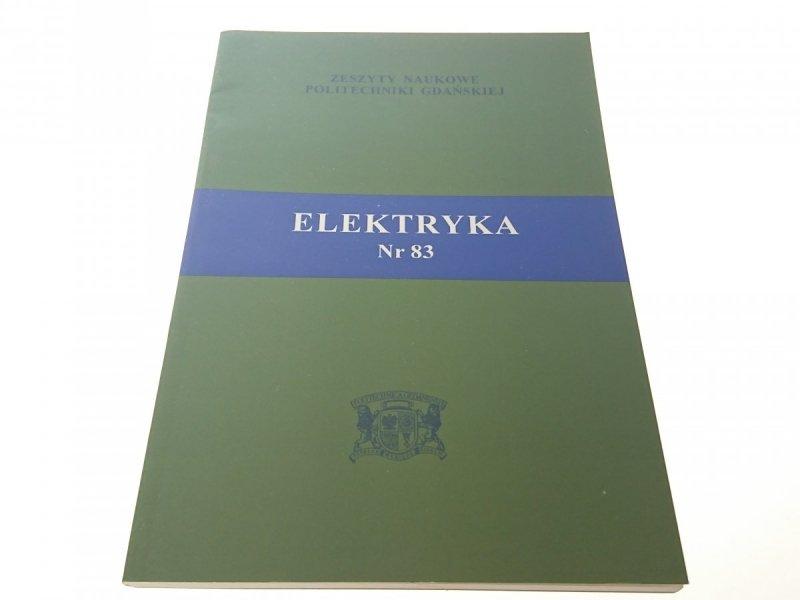 ZESZYTY NAUKOWE PG 560 ELEKTRYKA NR 83