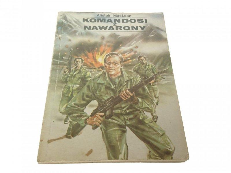 KOMANDOSI Z NAWARONY - Alistair MacLean (1989)