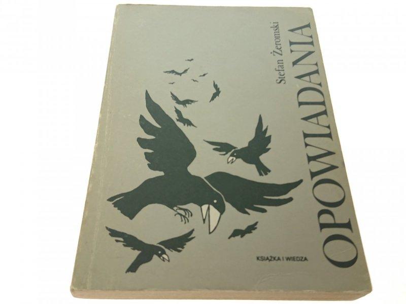 OPOWIADANIA - Stefan Żeromski (1981)