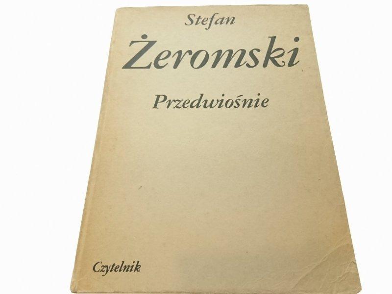 PRZEDWIOŚNIE - Stefan Żeromski 1984