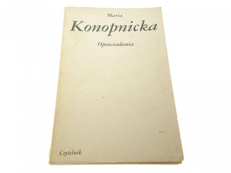 OPOWIADANIA - Maria Konopnicka (Wyd. XIV 1984)