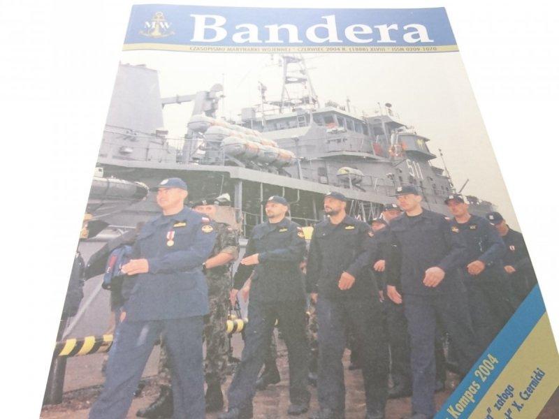 BANDERA. CZERWIEC 2004 R. (1888) XLVIII