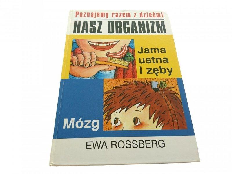NASZ ORGANIZM. JAMA USTNA I ZĘBY...- Rossberg 1998