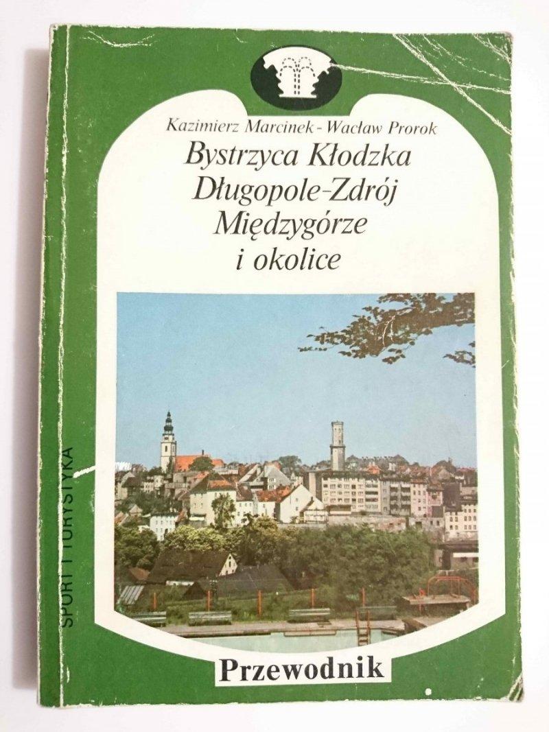 BYSTRZYCA KŁODZKA DŁUGOPOLE-ZDRÓJ MIĘDZYGÓRZE I OKOLICE. PRZEWODNIK 1986