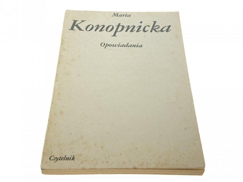 OPOWIADANIA - Maria Konopnicka (Wydanie XIV 1984)