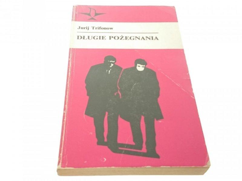 DŁUGIE POŻEGNANIA - Jurij Trifonow (1976)