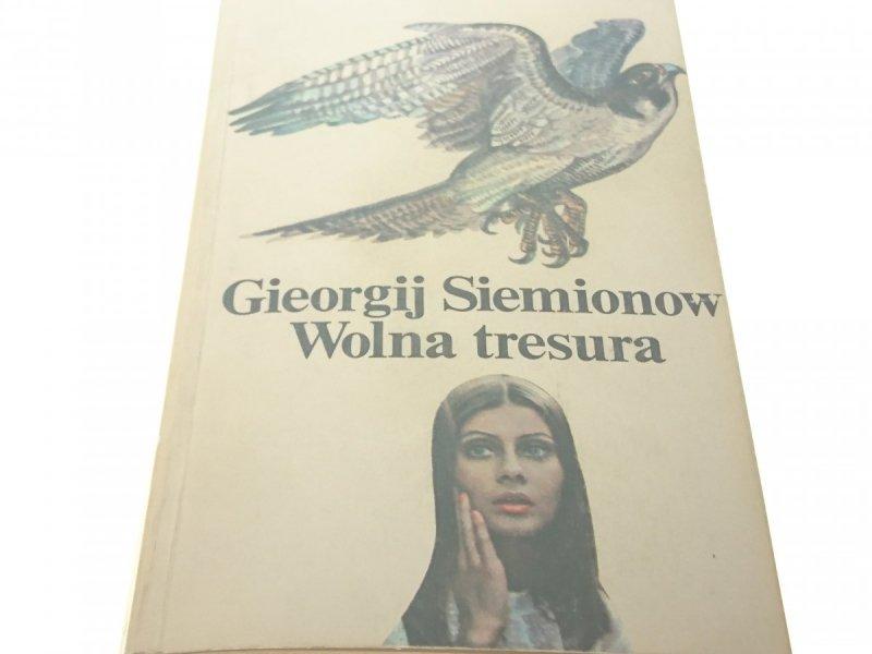 WOLNA TRESURA - Gieorgij Siemionow