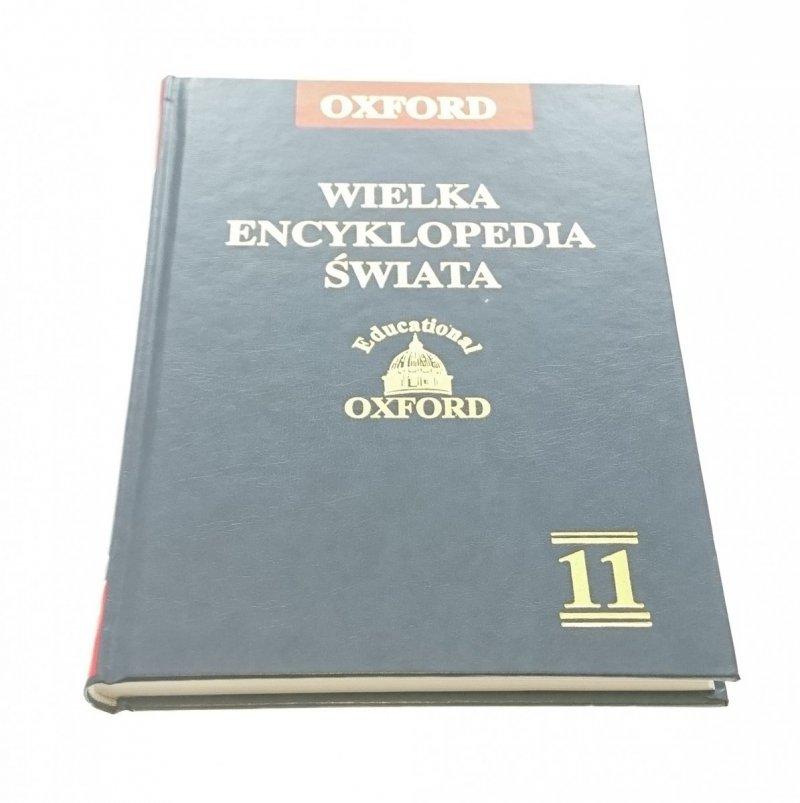 OXFORD. WIELKA ENCYKLOPEDIA ŚWIATA TOM XI 2005