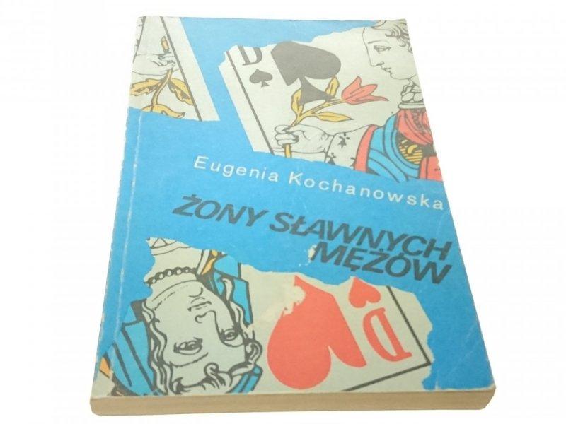 ŻONY SŁAWNYCH MĘŻÓW - Eugenia Kochanowska (1989)