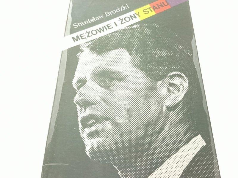 MĘŻOWIE I ŻONY STANU - Stanisław Brodzki