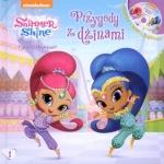 Shimmer i Shine Filmowe opowieści 1 Przygody z dżinami (książka + DVD)