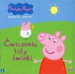 Świnka Peppa Książeczki z półeczki 4 Ćwiczenia taty świnki